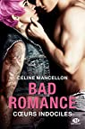 Bad Romance, tome 2 : Coeurs indociles