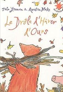 Livres Couvertures de Le Drôle D'hiver D'Ours