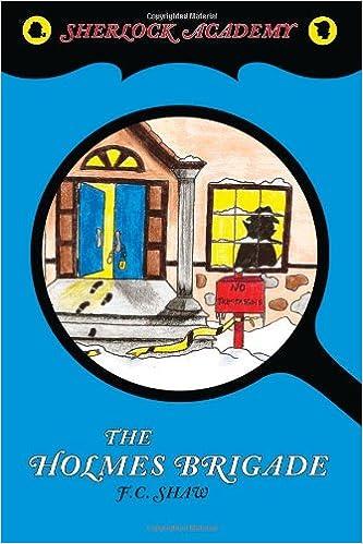 Book 3: THE HOLME'S BRIGADE