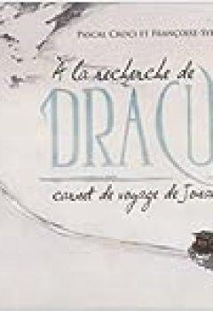 Livres Couvertures de A La Recherche De Dracula : Carnet De Voyage De Jonathan Harker