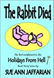 The Rabbit Died (Holidays From Hell short story series Book 1)