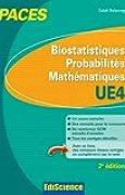 Biostatistiques Probabilités Mathématiques-UE 4 PACES: Manuel, cours + QCM corrigés