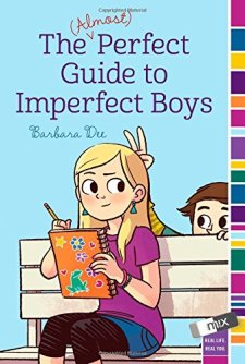 The (Almost) Perfect Guide to Imperfect Boys by Barbara Dee| wearewordnerds.com