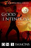 Good Intentions (The Dead War Series Book 1)
