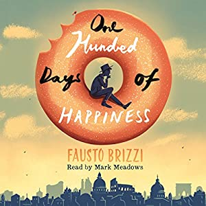 One Hundred Days of Happiness Audiobook