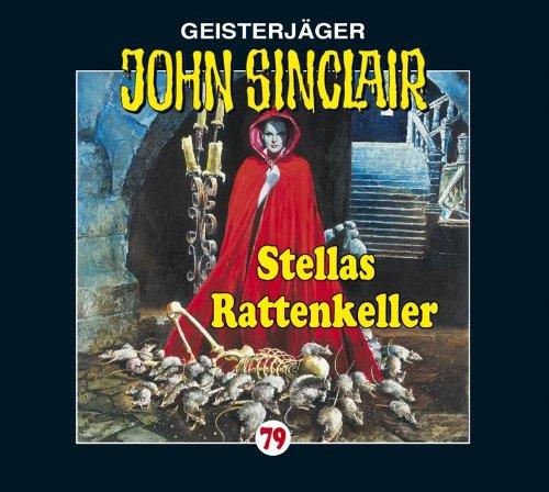 John Sinclair (79) Stellas Rattenkeller (Lübbe Audio)