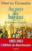 Au pays des bayous, tome 1 : Je te nomme Louisiane (Divers Histoire)