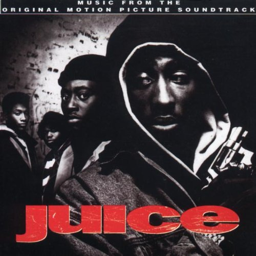 Juice: Original Motion Picture Soundtrack