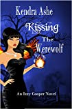 Kissing the Werewolf - An Izzy Cooper Novel