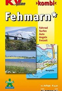 Buchdeckel von Fehmarn: 1:12.500 Ortspläne mit Inselkarte 1:30.000 inkl. Radrouten, Surf- und Angelplätzen (KVplan Schleswig-Holstein-Region / http://www.kv-plan.de/Schleswig-Holstein.html)