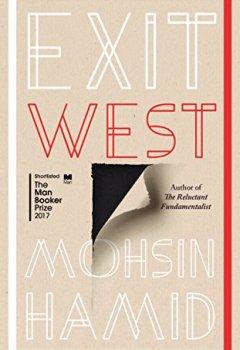 Livres Couvertures de Exit West: Longlisted for the Man Booker Prize 2017