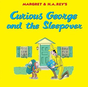Curious George and the Sleepover by H. A. Rey | Featured Book of the Day | wearewordnerds.com