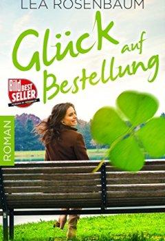 Buchdeckel von Glück auf Bestellung: Liebesroman