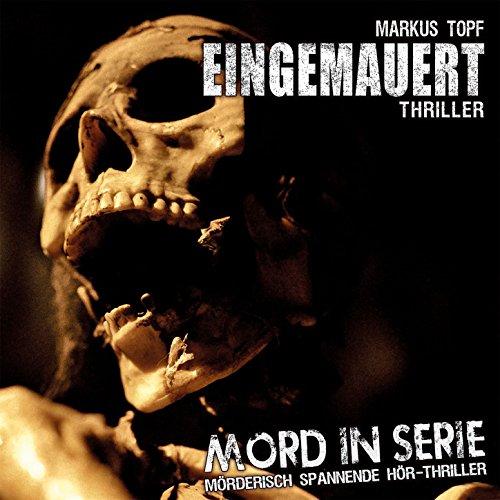 Mord in Serie (14) Eingemauert (Contendo Media)