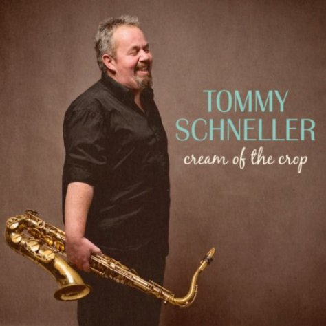Tommy Schneller-Cream Of The Crop-DIGIPAK-CD-FLAC-2014-NBFLAC Download
