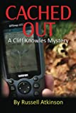 Cached Out (Cliff Knowles Mysteries Book 2)