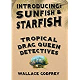 Sunfish & Starfish: Tropical Drag Queen Detectives