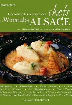 Télécharger Découvrir les recettes des chefs des Winstubs d'Alsace : 108 recettes PDF En Ligne Gratuitement Maurice Roeckel