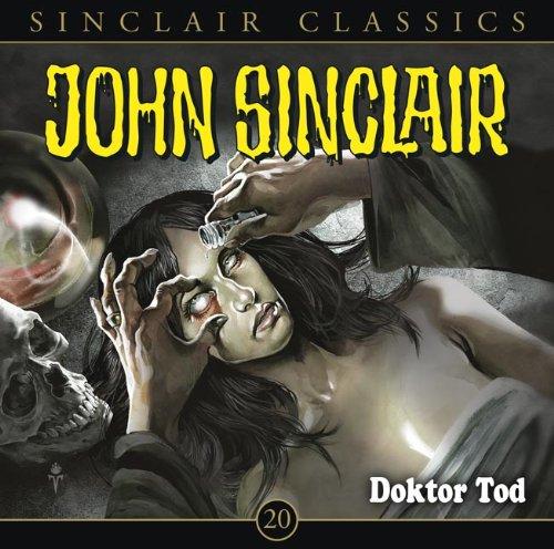 John Sinclair Classics (20) Dr. Tod (Lübbe Audio)