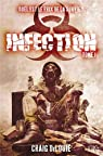 Infection, tome 1
