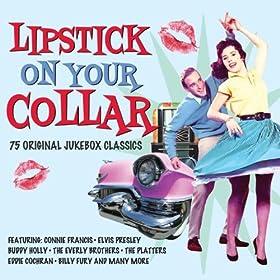 Lipstick On Your Collar - 75 Original Recordings