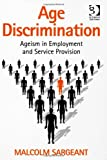 Age Discrimination by Malcolm Sargeant