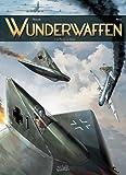 Wunderwaffen, tome 1 : Le Pilote du Diable par Nolane