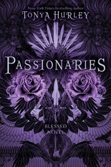 Passionaries (The Blessed) by Tonya Hurley| wearewordnerds.com