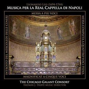 Chicago Galant Consort - Leonardo Leo: Musica Per La Real Cappella Di Napoli