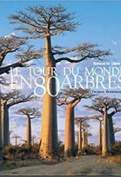 Livres Couvertures de Le Tour Du Monde En 80 Arbres