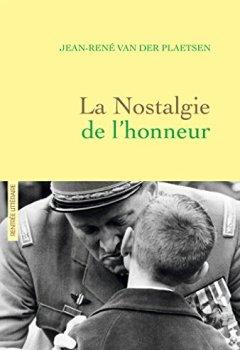 Livres Couvertures de La nostalgie de l'honneur: récit littéraire