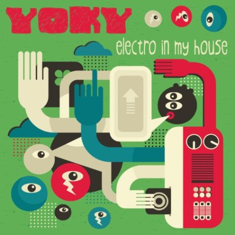 Yoky-Electro In My House-CD-FLAC-2013-BUDDHA Download