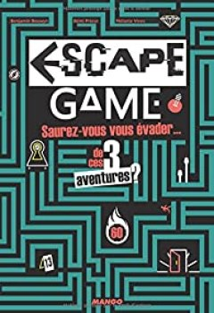 Escape Game : Saurez Vous Vous évader...