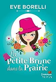 La Petite Brune dans la Prairie  par Borelli