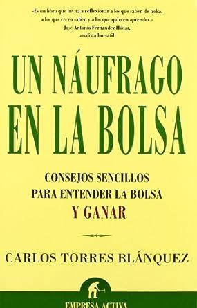 Un náufrago en la bolsa-Carlos Torres Blánquez