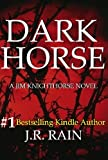 Dark Horse (Jim Knighthorse Series #1)