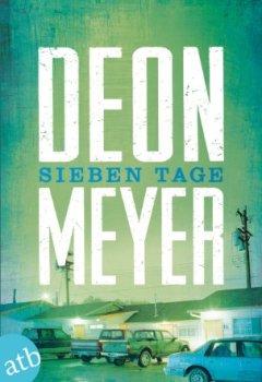 Buchdeckel von Sieben Tage: Thriller (Benny Griessel Romane 3)
