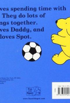 Livres Couvertures de Spot Loves His Daddy