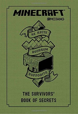 Minecraft: The Survivors' Book of Secrets: An Official Mojang Book by Stephanie Milton | Featured Book of the Day | wearewordnerds.com