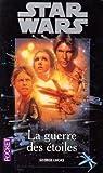 Star Wars, Tome 1 : Episode IV, Un nouvel espoir / La guerre des étoiles