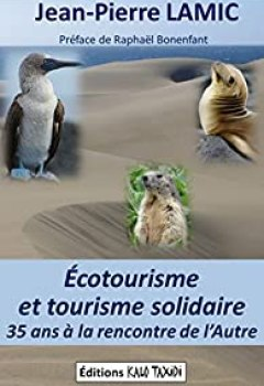 Livres Couvertures de Écotourisme Et Tourisme Solidaire : 35 Ans à La Rencontre De L'Autre