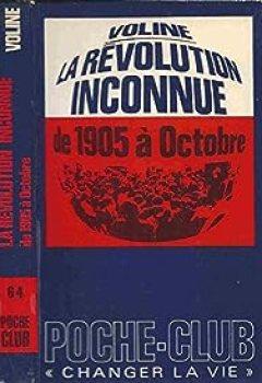 Livres Couvertures de La Révolution Inconnue De 1905 à Octobre
