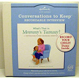 Hallmark Recordable Books DIG5202 What's That In Mommy's Tummy Conversations To Keep