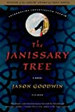 The Janissary Tree: A Novel (Investigator Yashim Book 1)