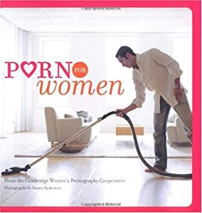 "Cover of ""Porn for Women"""