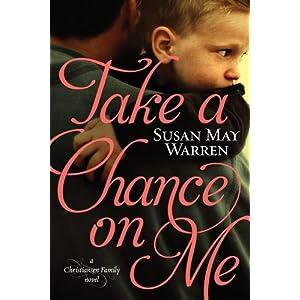 Take a Chance on Me (Christiansen Family Series)