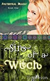 Sins of a Witch (Ancestral Magic Book 1)