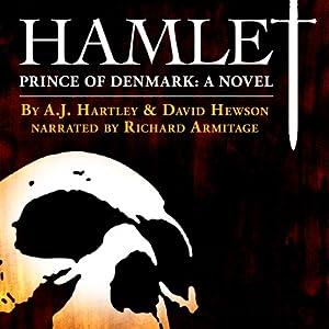 Hamlet, Prince of Denmark: A Novel | [A. J. Hartley, David Hewson]