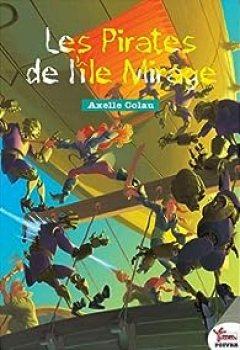 Livres Couvertures de Les Pirates De L'Ile Mirage