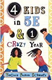4 Kids in 5E & 1 Crazy Year